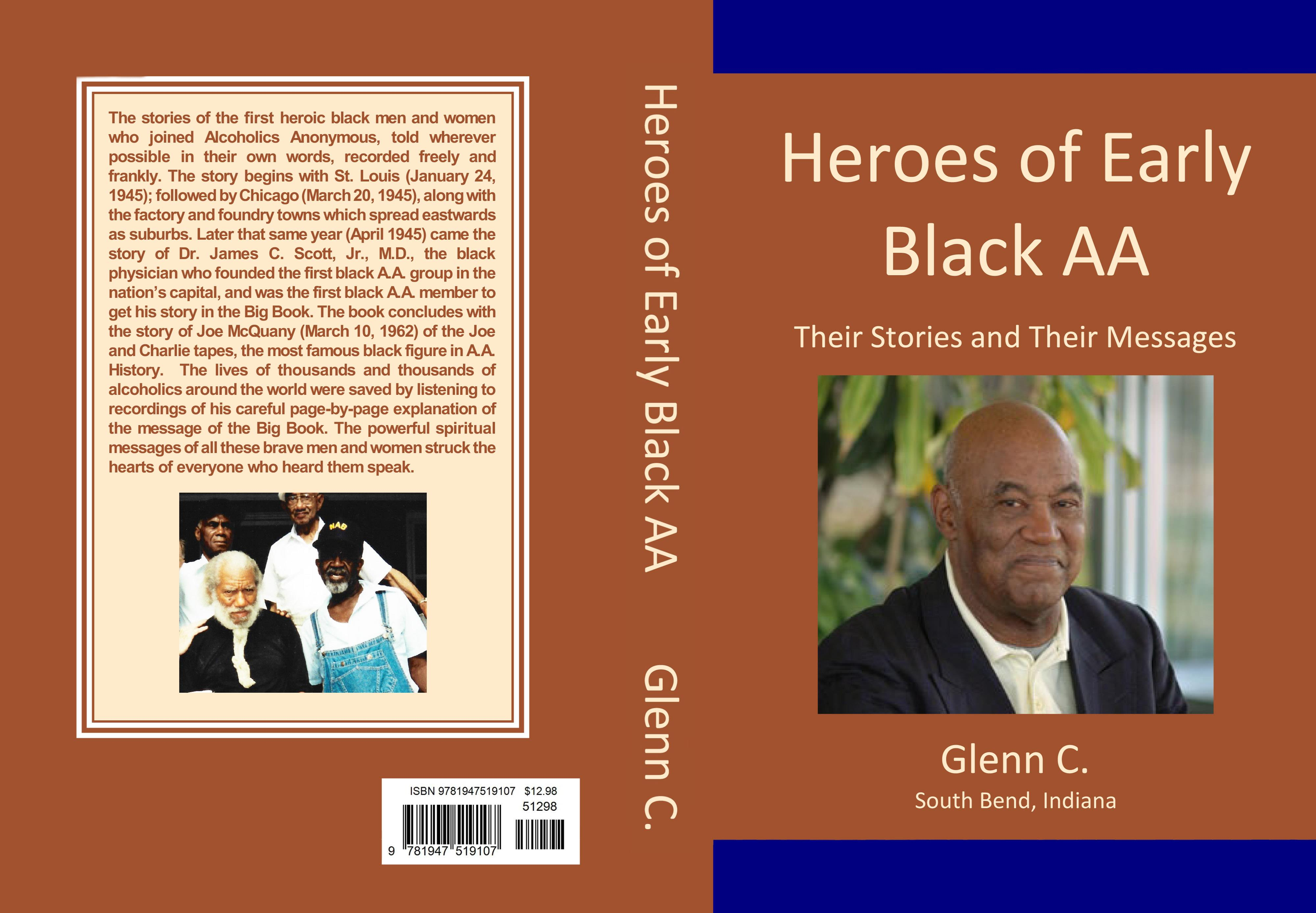 Heroes Of Early Black Aa Their Stories And Their Messages By Glenn C 13 21 Thebookpatch