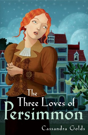 The Three Loves of Persimmon