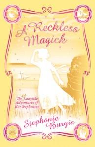 A Reckless Magick