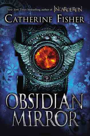 Book review the obsidian mirror by catherine fisher the obsidian mirror fandeluxe Choice Image