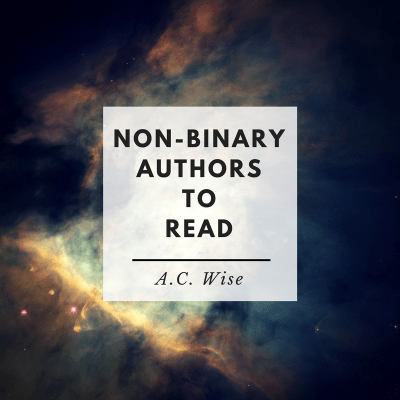 Non Binary Authors To Read MayJune 2019