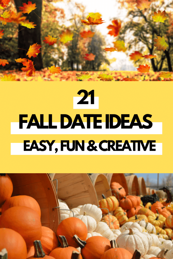 21 Fall Date Ideas that are easy, fun and creative. You can use this list as a bucket list and check off all the activities this season! #fall #falldateideas
