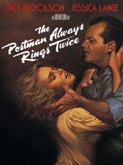 The Postman Always Rings Twice (1981) [05/15/19]