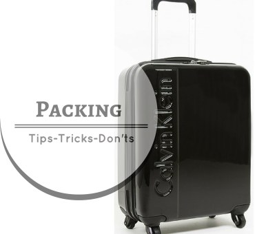 Packing Tips, Tricks and Don'ts - Μια χειραποσκευή και φύγαμε!