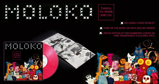 Moloko's Things to Make and Do Limited Edition Pink Vinyl