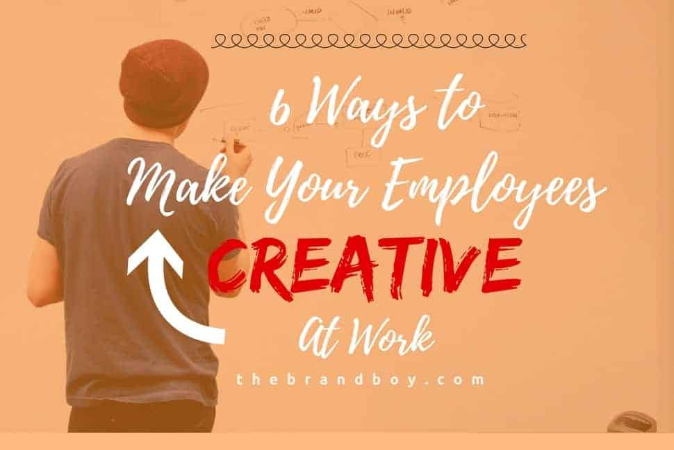 make creative your employees