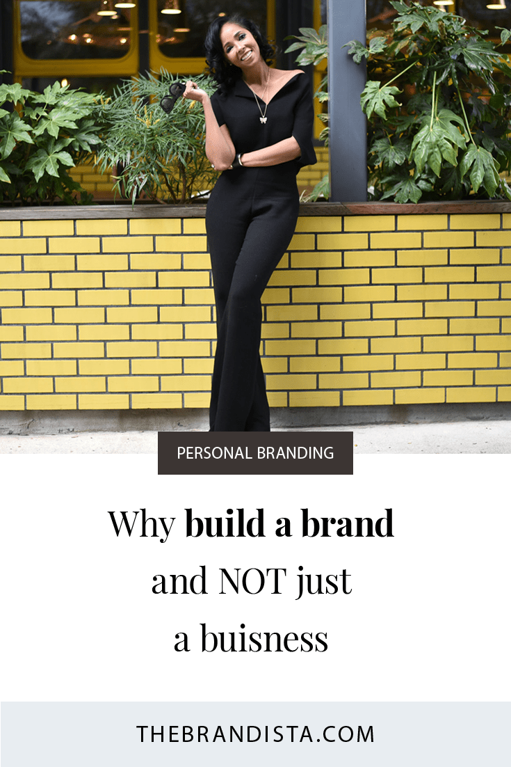 Why Build A Brand And Not Just A Business