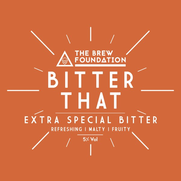 The Brew Foundation Bitter That pump clip