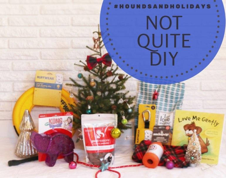 """#HoundsAndHolidays """"Not Quite DIY"""" Prize Pack"""