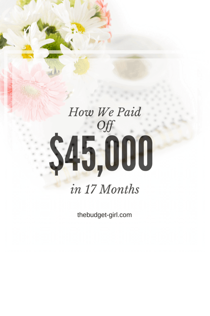 How We Paid Off $45,000 in 17 Months!