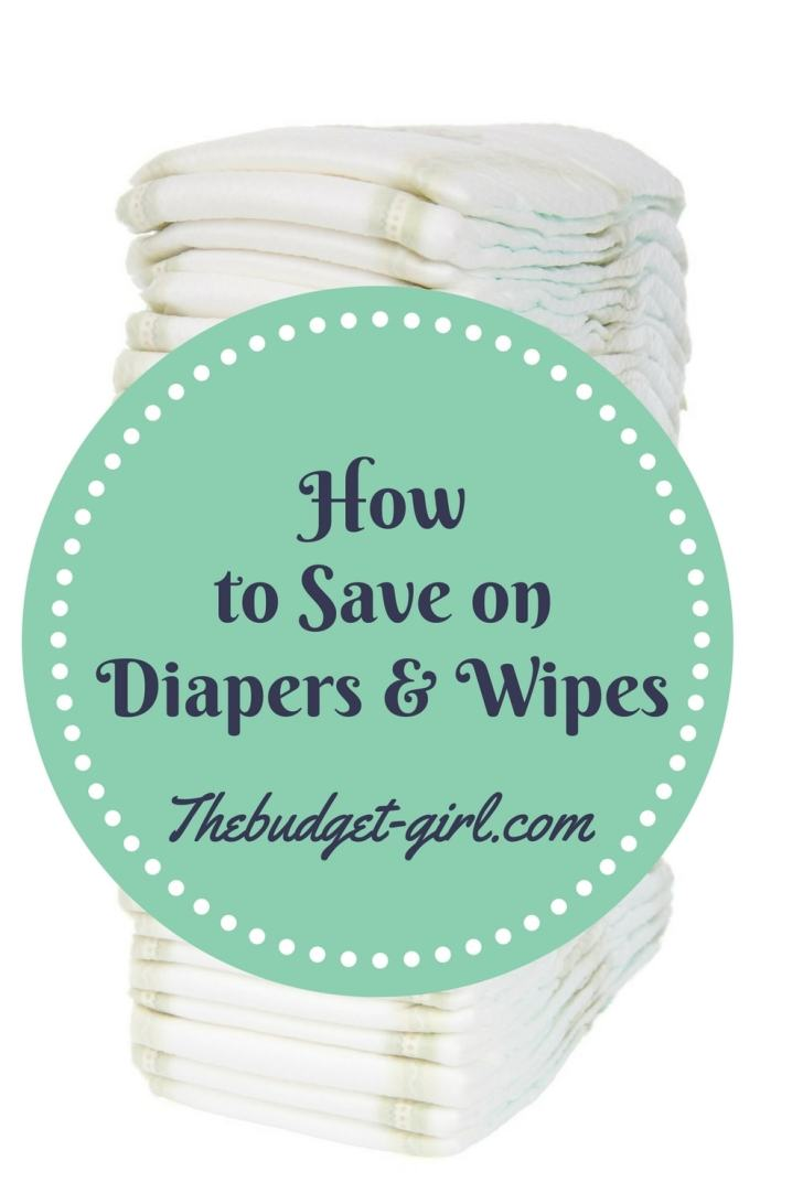 How to Save Money on Diapers and Wipes