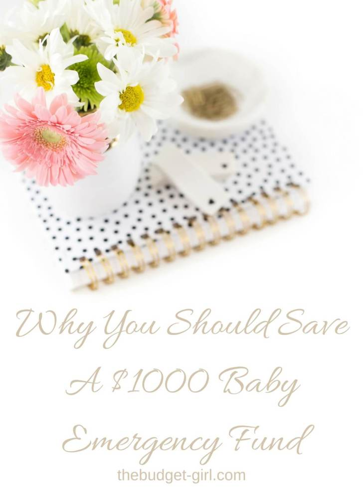 Why You Should Save A $1000 Baby Emergency Fund