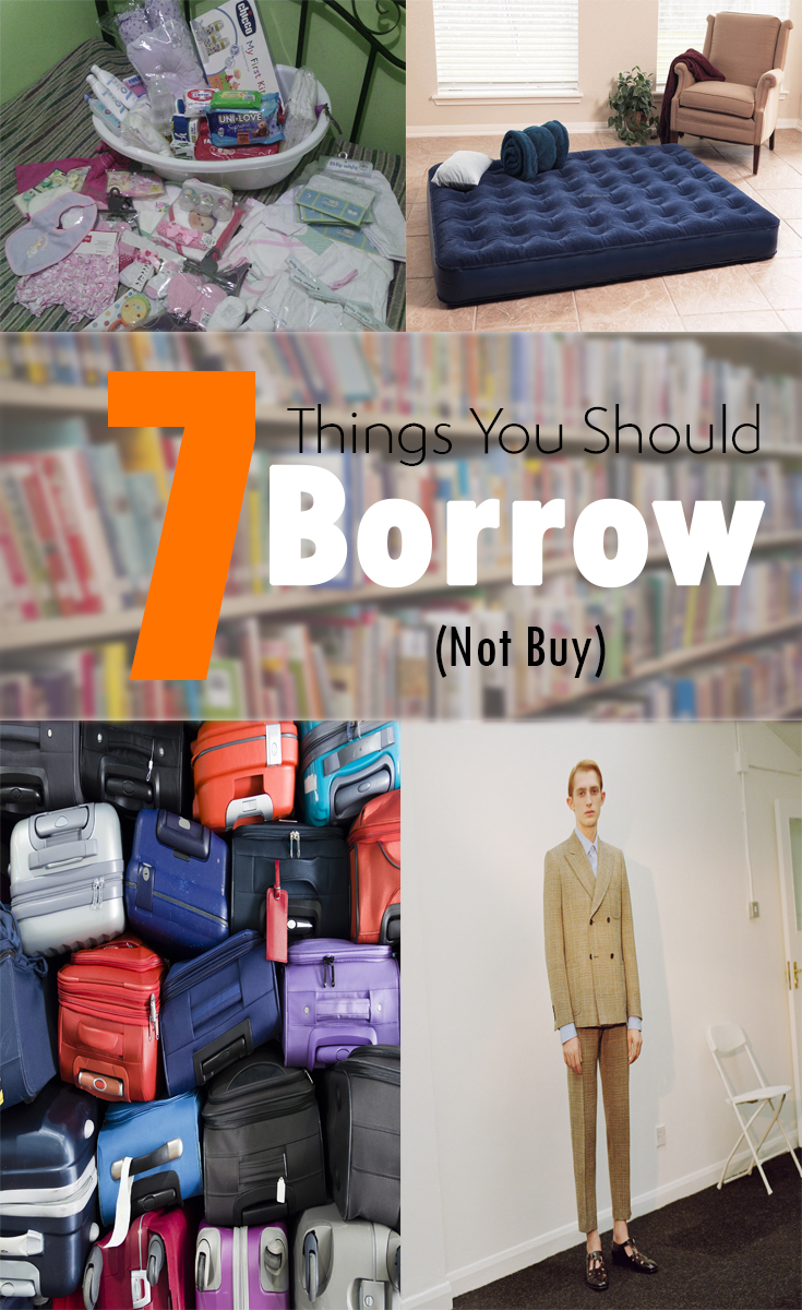 7 Things You Should Borrow Not Buy The Budget Diet