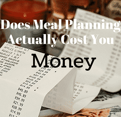 Does Meal Planning Actually Cost You Money Feature Image