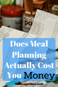 Does Meal Planning Actually Cost You Money - Pinterest Pin