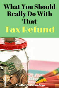 What You Should Really Do With That Tax Refund - Pinterest Pin