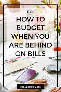 Are you looking for step-by-step instructions on how to create a budget when you are behind on bills. Here are the steps you need to take to set up a budget when you are already broke.