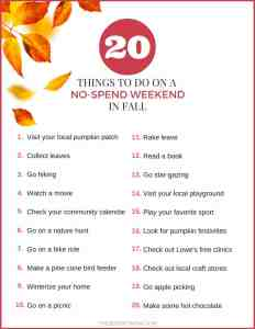 Find out how to save some money by completing a no-spend weekend. Here are 20 things to do this Fall that doesn't cost a dime. Click to get the free printable.