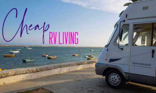 Cheap RV Living | 3 Ways to Save Money Traveling by Motorhome