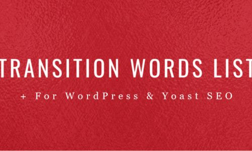 Transition Words List and Examples | WordPress Yoast Readability