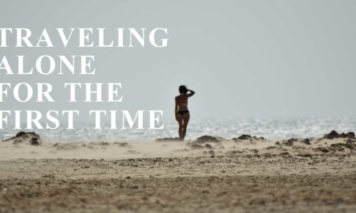 4 Tips for Traveling Alone for the First Time | How to Plan a Solo Trip