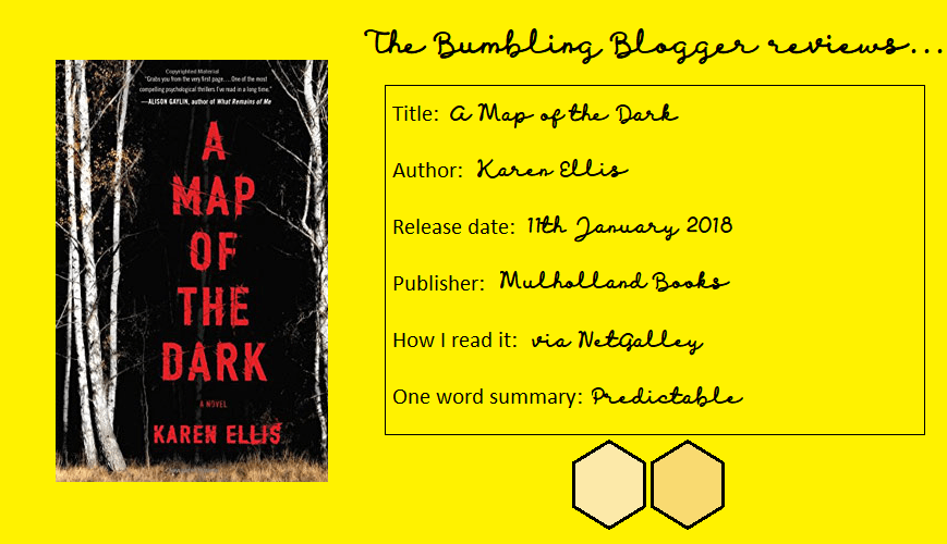 Review: A Map of the Dark by Karen Ellis