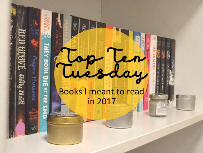 Top Ten Tuesday: Books I meant to read in 2017