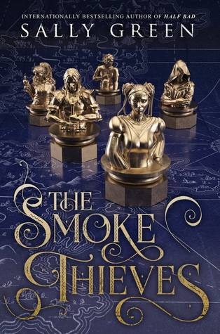 The Smoke Thieves by Sally Green