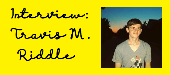 Interview: Travis M. Riddle