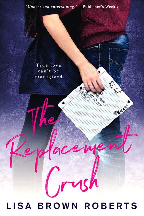 The Replacement Crush by Lisa Brown Roberts new cover