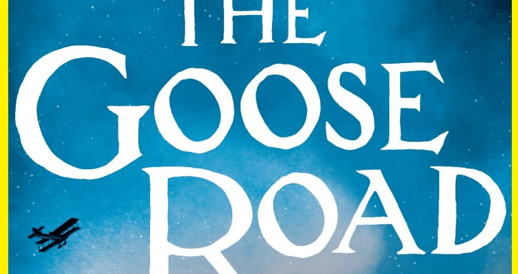 Blog tour: The Goose Road by Rowena House