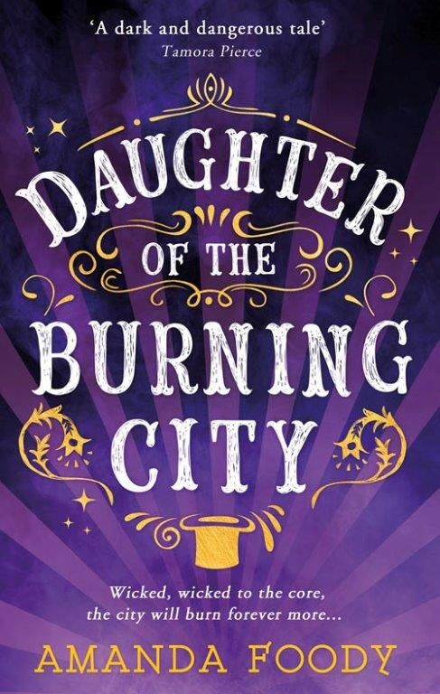 Daughter of the Burning City by Amanda Foody