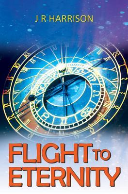 Flight to Eternity by J.R. Harrison