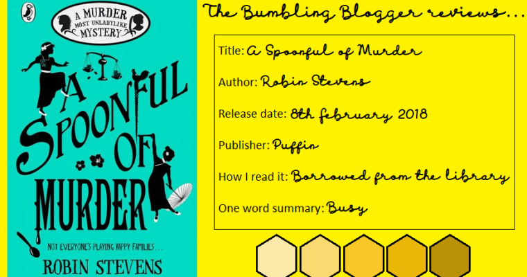 Review: A Spoonful of Murder by Robin Stevens