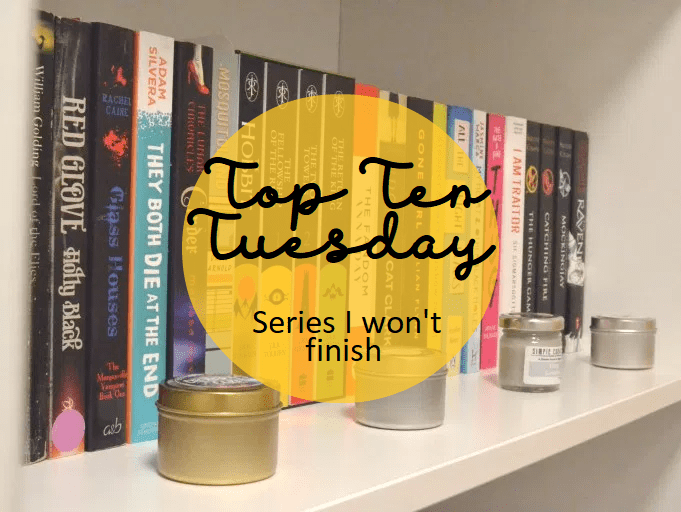 Top Ten Tuesday: Series I won't finish