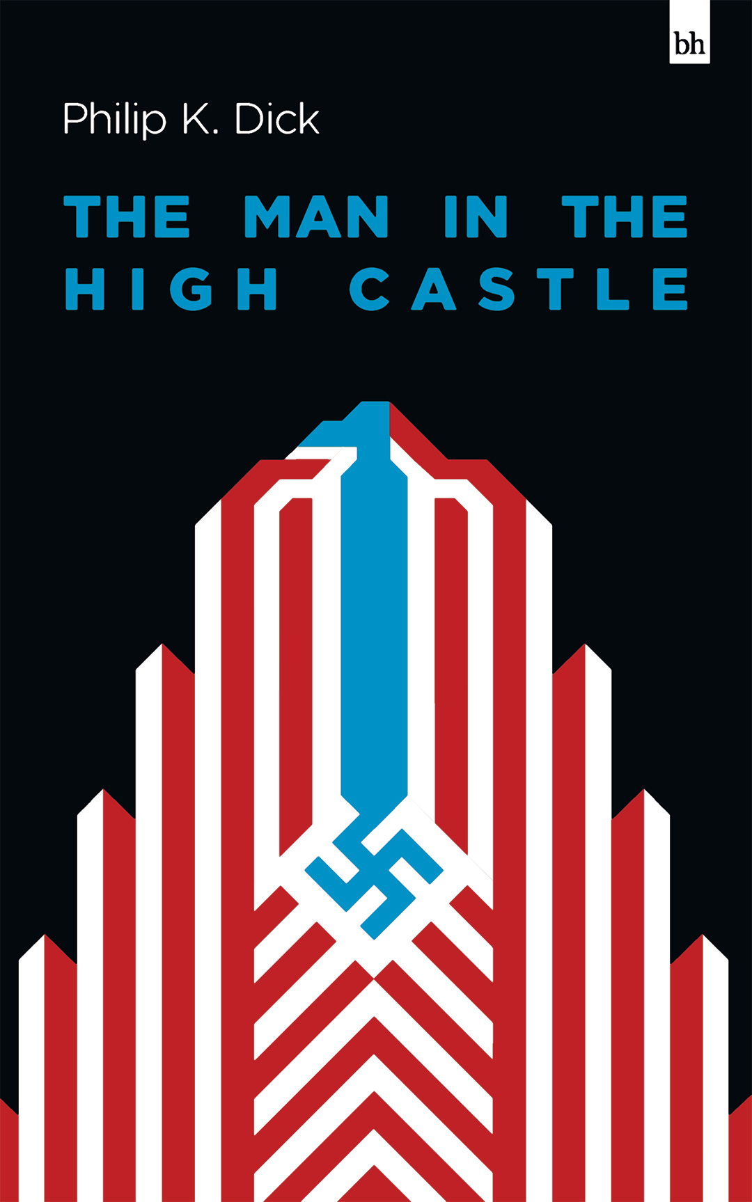 The Man in the High Castle by Philip K Dick
