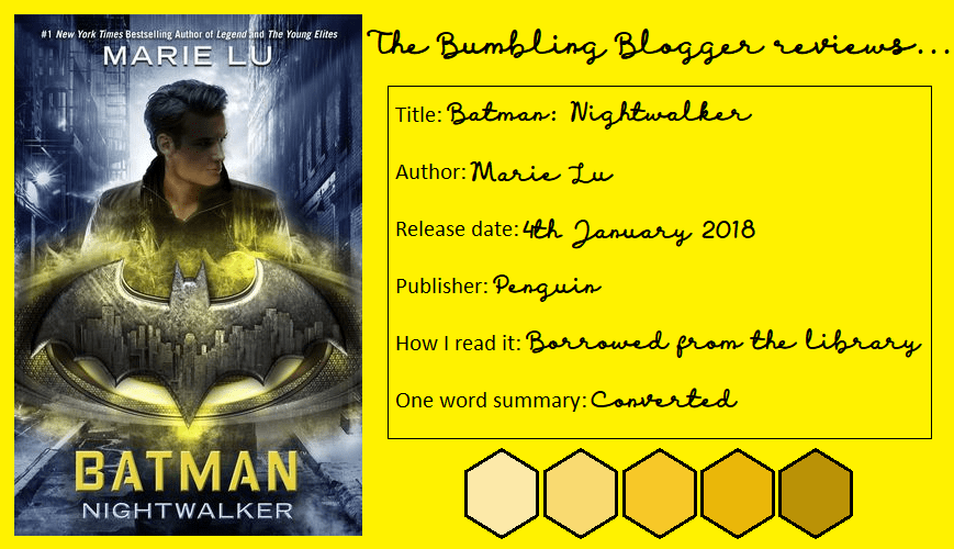 Review: Batman: Nightwalker by Marie Lu