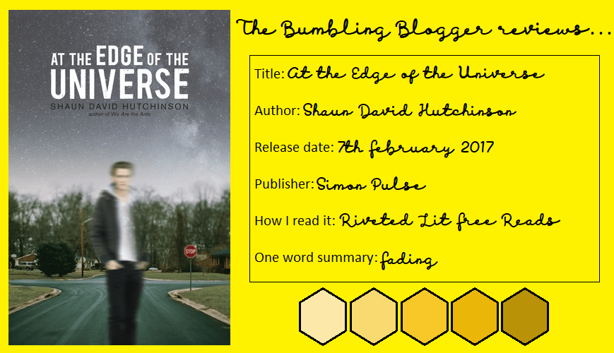 Review: At the Edge of the Universe by Shaun David Hutchinson