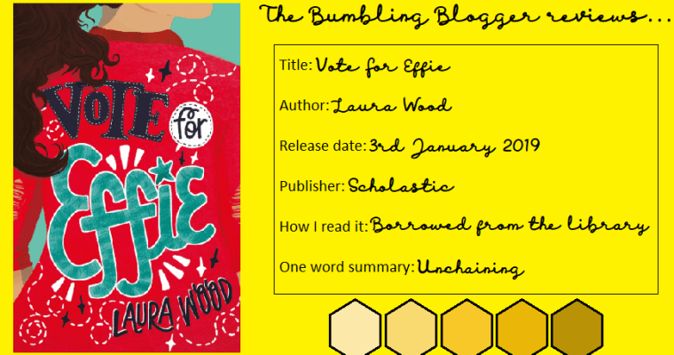 Review: Vote For Effie by Laura Wood