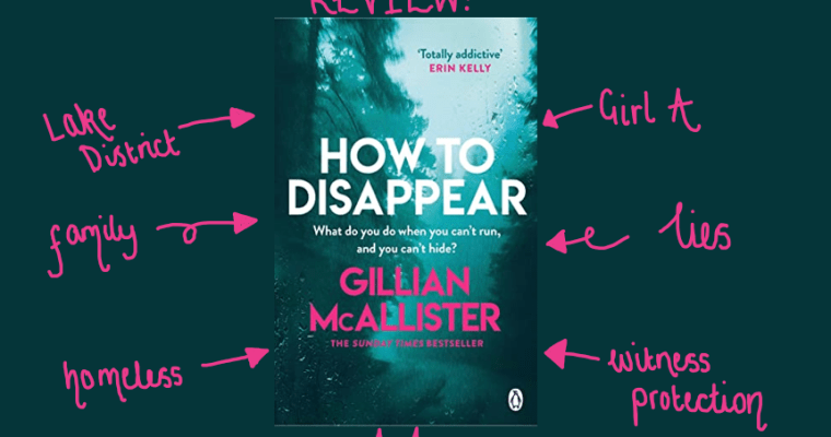 REVIEW: How To Disappear by Gillian McAllister