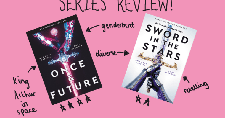 SERIES REVIEW: Once & Future duology by A.R. Capetta and Cory McCarthy
