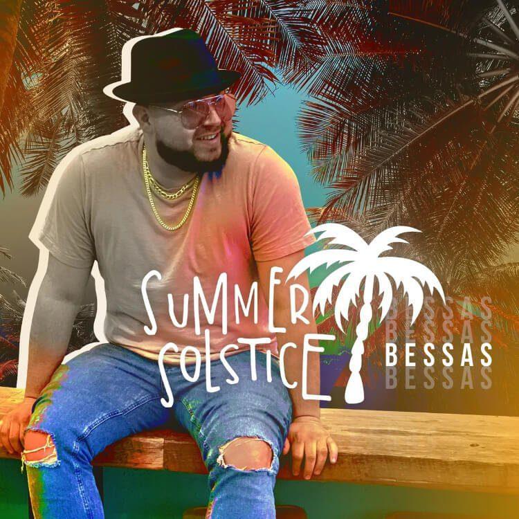Bessas Releases 'Summer Solstice' EP