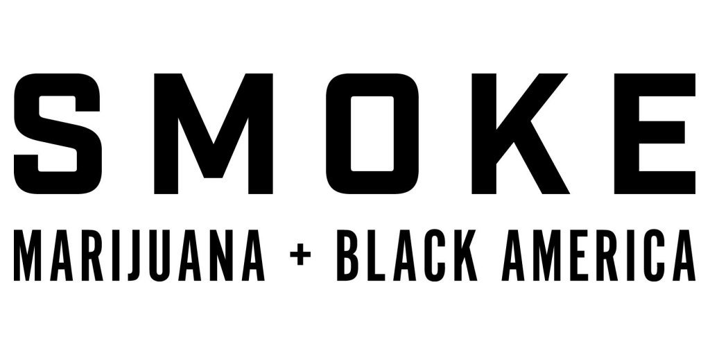 'Smoke: Marijuana + Black America' Will Premiere Wednesday, November 18 at 10 PM