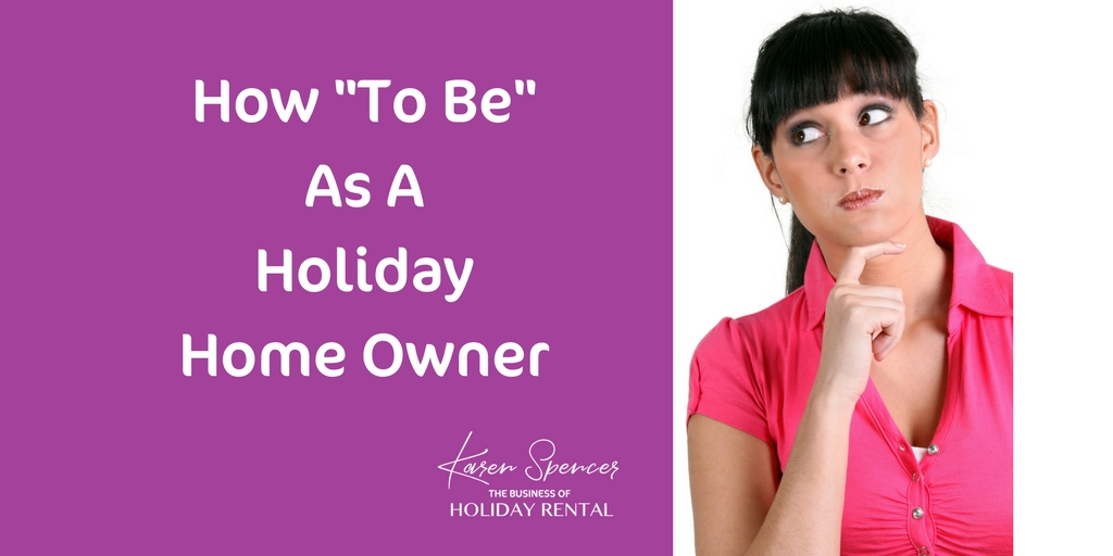 How To Be As A Holiday Home Owner