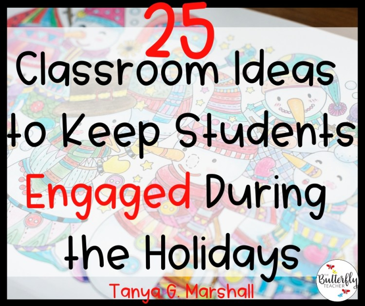Classroom Ideas to Keep Students Engaged During the Holidays