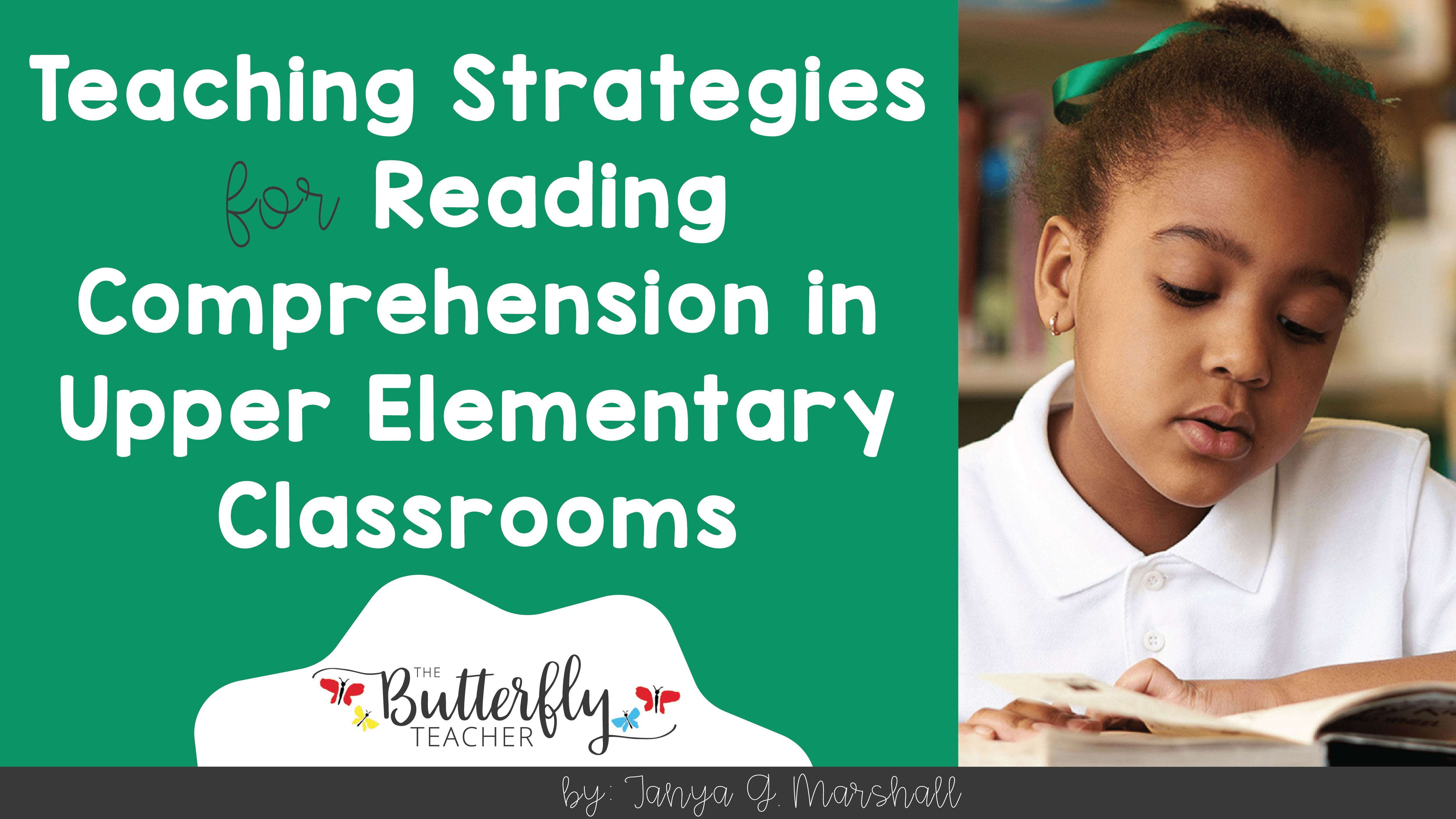 - Reading Comprehension Strategies For Upper Elementary Students