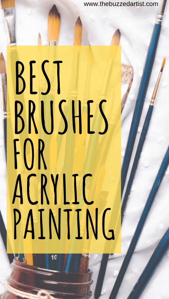 Best Acrylic Paint Brushes for painting