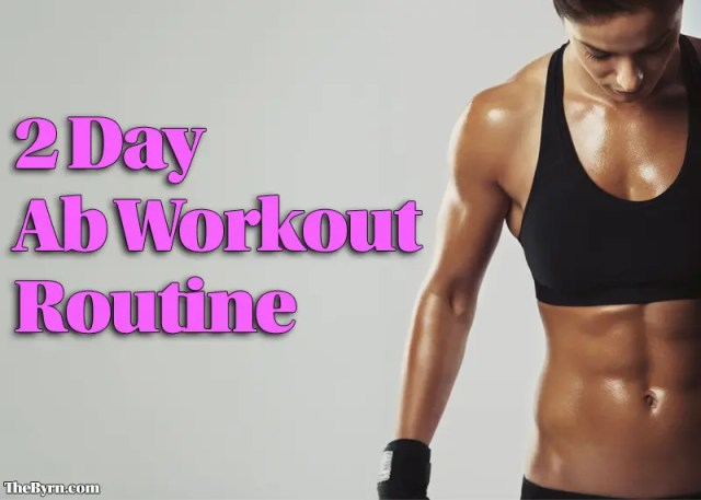 2 Day Workout Routine for Abs at Home