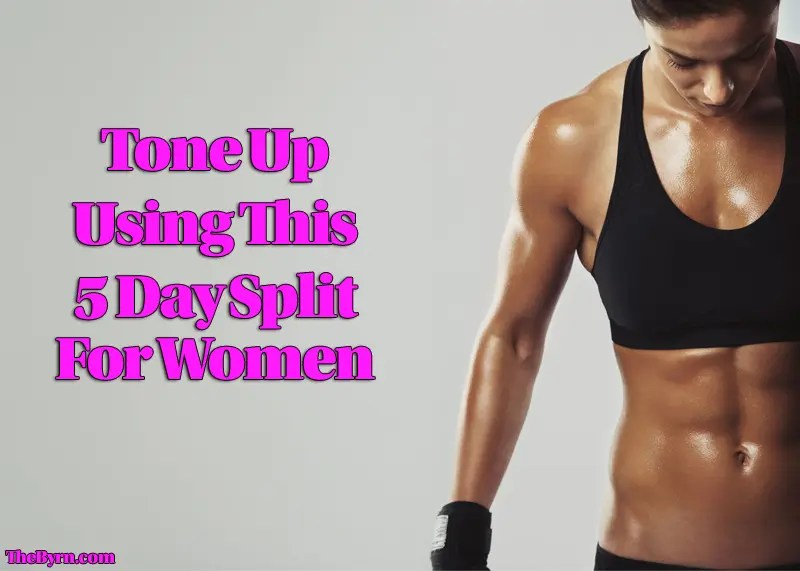 5 Day Split For Women