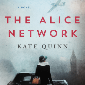 Book Review for The Alice Network (Giveaway)